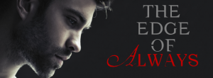 the edge of always banner